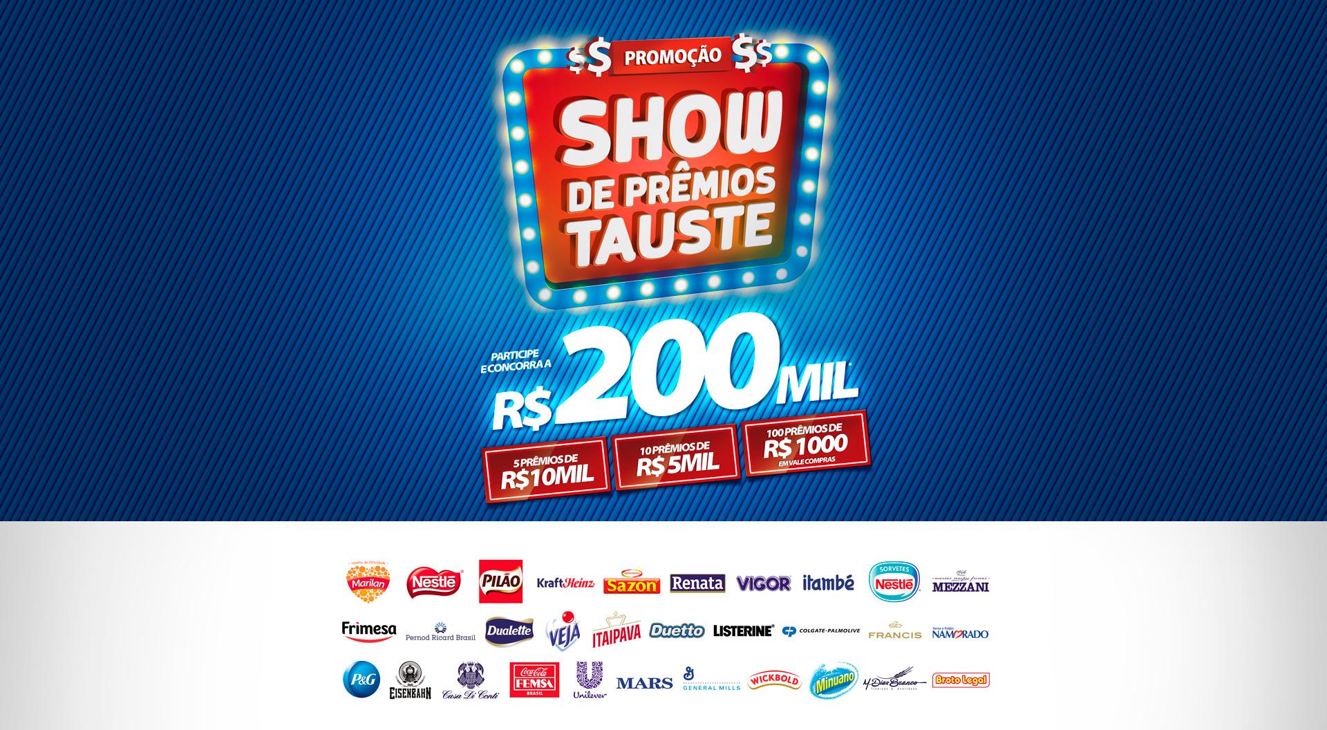 Ganhadores da Promoção Show de Prêmios Tauste  2017 - ENCERRADA